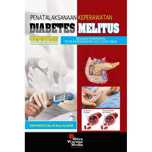 Penatalakasanaan Keperawatan Diabetes Militus Terpadu