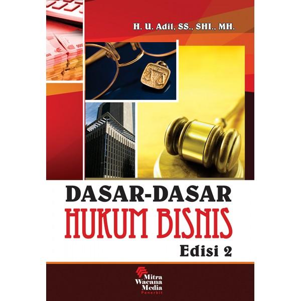 Dasar Dasar Hukum Bisnis Edisi 2