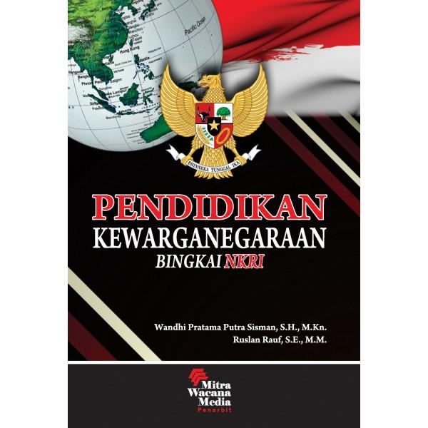 Pendidikan Kewarganegaraan  bingkai NKRI