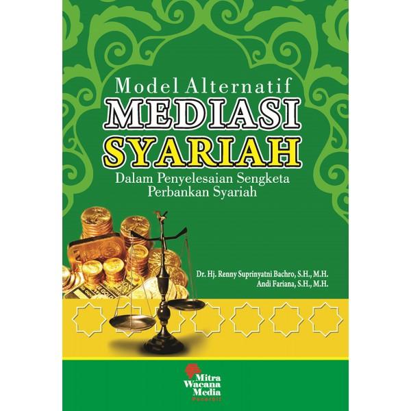 Model Alternatif Mediasi Syariah