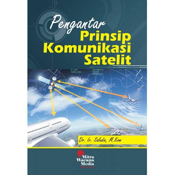 Pengantar Prinsip Komunikasi Satelit