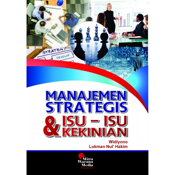 Manajemen Strategis dan Isu-Isu Kekinian