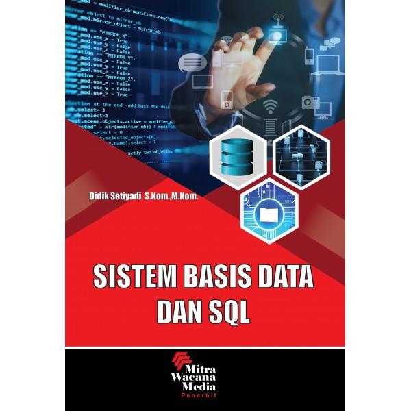 Sistem Basis Data dan SQL