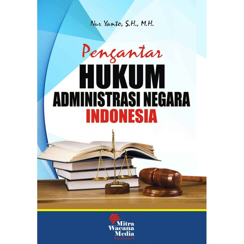 Pengantar Hukum Administrasi Negara Indonesia