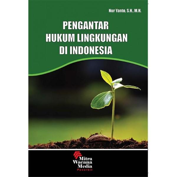 Pengantar Hukum Lingkungan di Indonesia