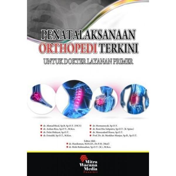 Penatalaksanaan Orthopedi Terkini Untuk Dokter  layanan primer