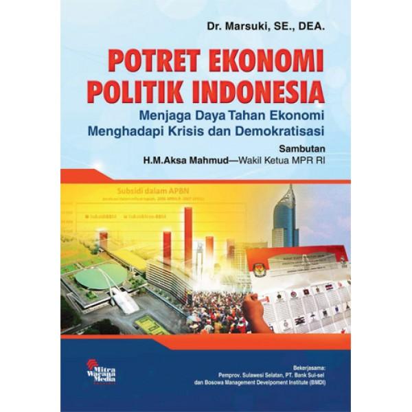 Potret Ekonomi Politik Indonesia