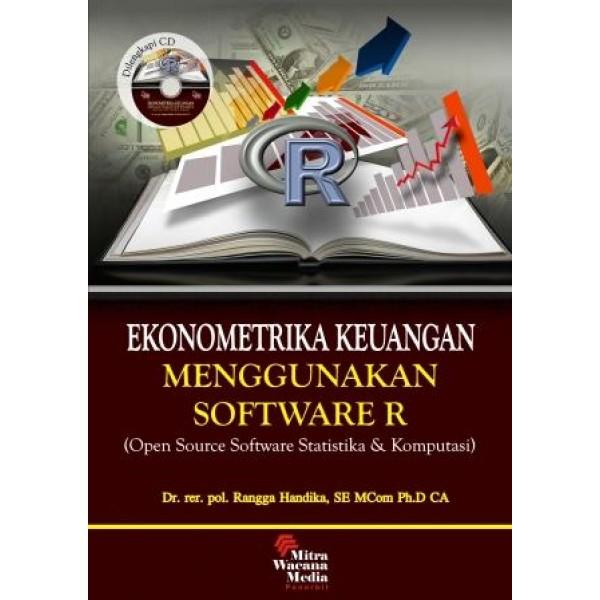 Ekonometrika Keuangan Menggunakan Software R