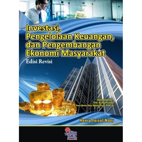 INVESTASI, Pengelolaan Keuangan  dan Pengembangan Ekonomi Masyarakat