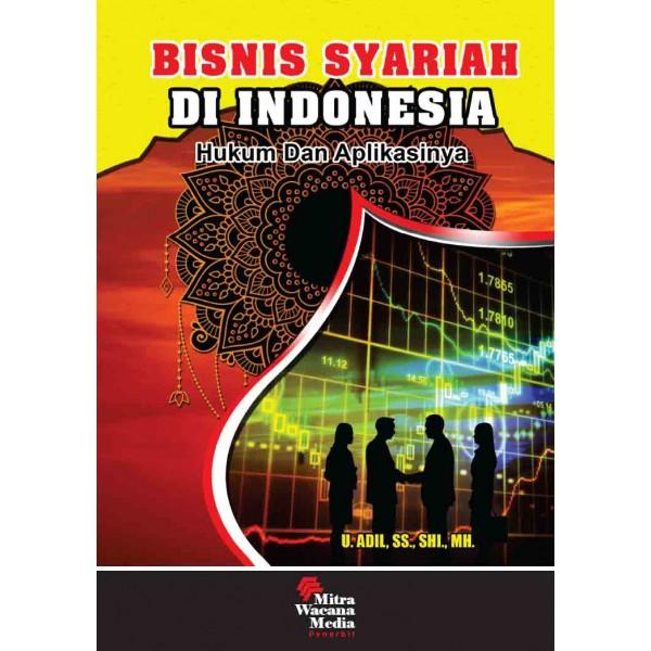 Bisnis Syariah di Indonesia Hukum dan Aplikasinya