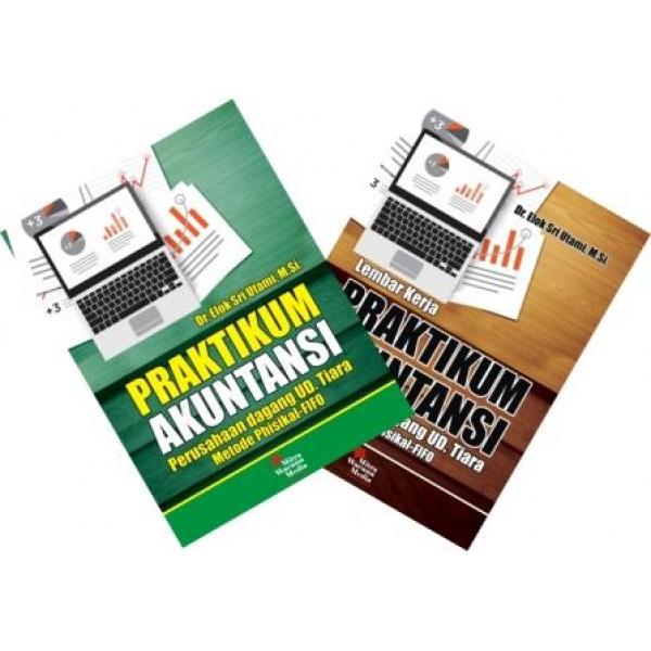 Praktikum & Lembar Kerja Akuntansi (Perusahaan dagang UD. Tiara)  Metode Phisikal-FIFO