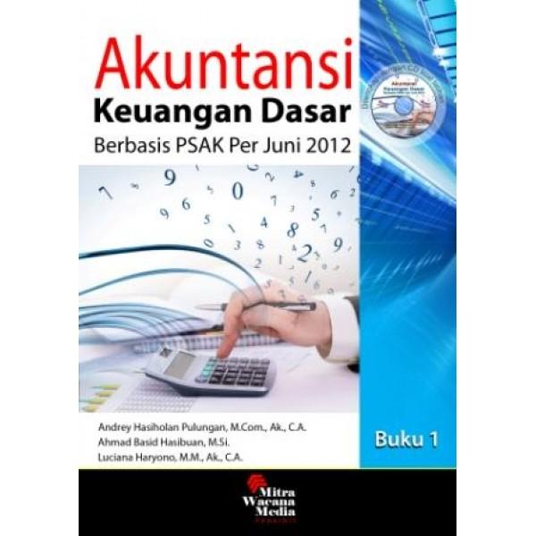 Akuntansi Keuangan Dasar Berbasis PSAK Juni 2012