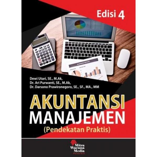 Akuntansi Manajemen (Pendekatan Praktis) Edisi 4