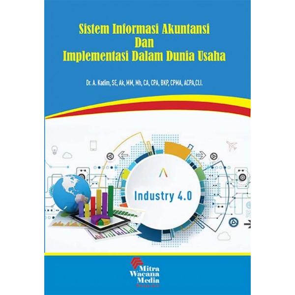 Sistem Informasi Akuntansi  dan Implementasi dalam Dunia Usaha