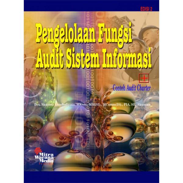 Pengelolaan Fungsi Audit Sistem Informasi