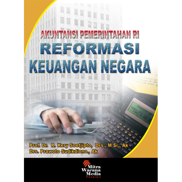 Akuntansi Pemerintahan RI ( Reformasi Keuangan Negara )