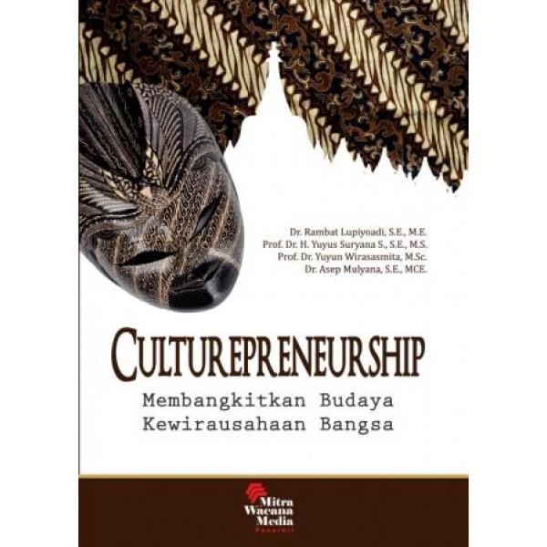 Culturepreneurship (membangkitkan budaya kewirausahaan bangsa)