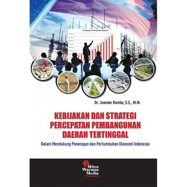 Kebijakan dan Strategi Percepatan Pembangunan Daerah Tertinggal