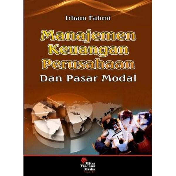 Manajemen Keuangan Perusahaan dan Pasar Modal