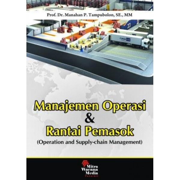 Manajemen Operasi dan Rantai Pemasok (Operation and Supply-chain Management)