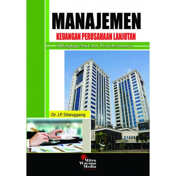 Manajemen Keuangan Perusahaan Lanjutan