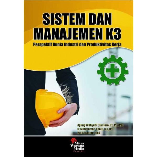 Sistem dan Manajemen K3