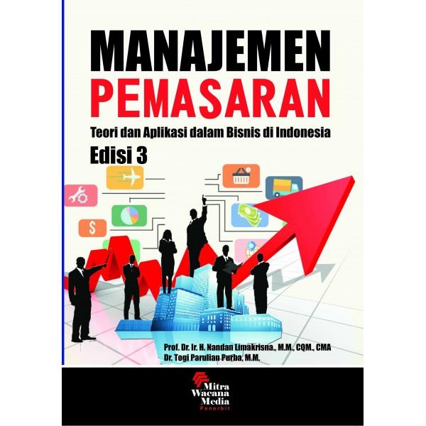 Manajemen Pemasaran Teori dan Aplikasi dalam Bisnis di Indonesia Ed. 3