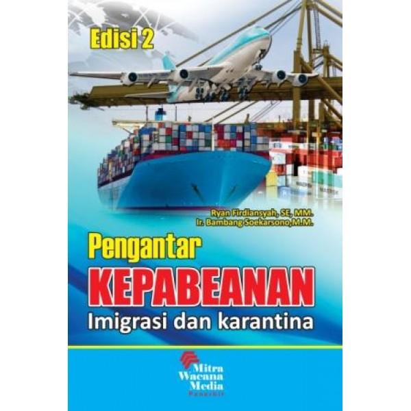 Pengantar Kepabeanan (Imigrasi dan Karantina) Edisi 2