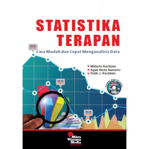Statistika Terapan Cara Mudah dan Cepat Menganalisis Data