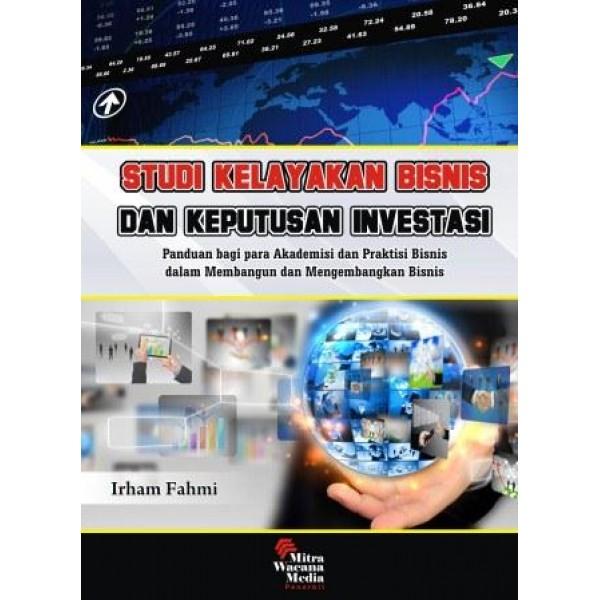 Studi kelayakan bisnis dan keputusan investasi