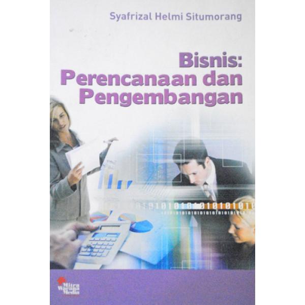 Bisnis : Perencanaan dan Pengembangan