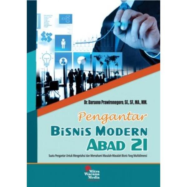 Pengantar Bisnis Modern Abad 21