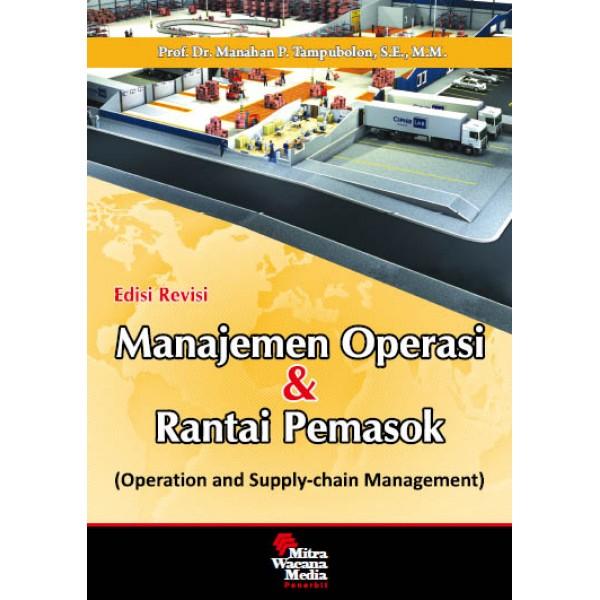 Manajemen Operasi & Rantai Pemasok  Ed. Revisi