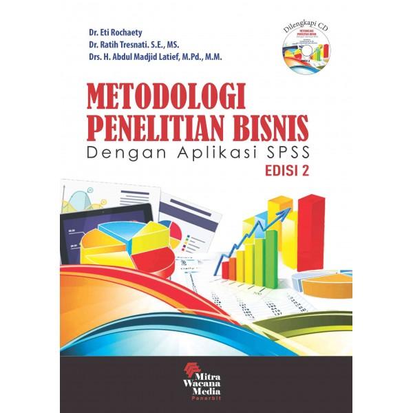 Metodologi Penelitian Bisnis Dengan aplikasi SPSS Ed. 2