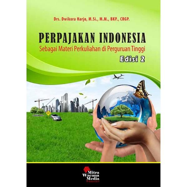 Perpajakan Indonesia Sebagai Materi Perkuliahan di Perguruaan Tinggi Ed.2