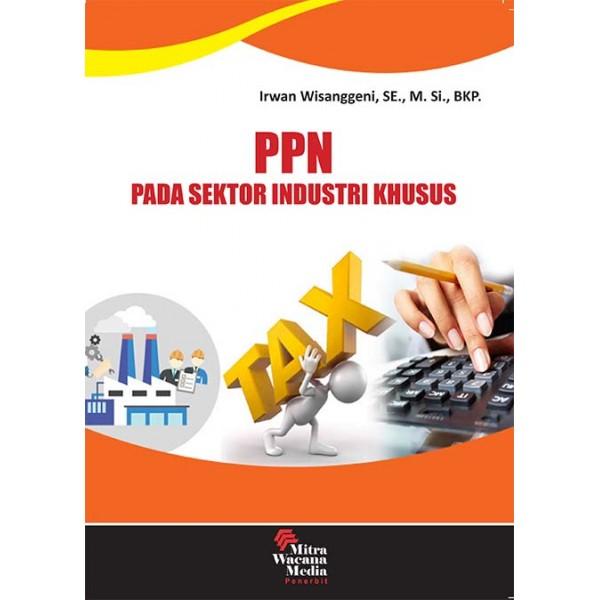 PPN Pada Sektor Industri Khusus