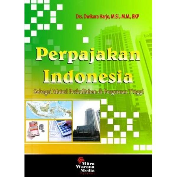 Perpajakan Indonesia Sebagai Materi Perkuliahan di Perguruan Tinggi