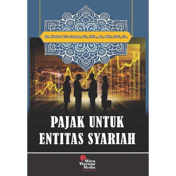 Pajak Untuk Entitas Syariah