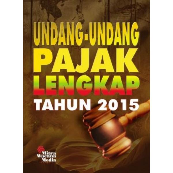 Undang Undang Pajak Lengkap 2015