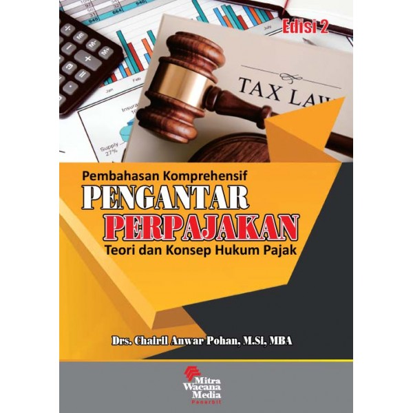 Pembahasan Komprehensif Pengantar Perpajakan Teori dan Konsep Hukum Pajak Ed. 2