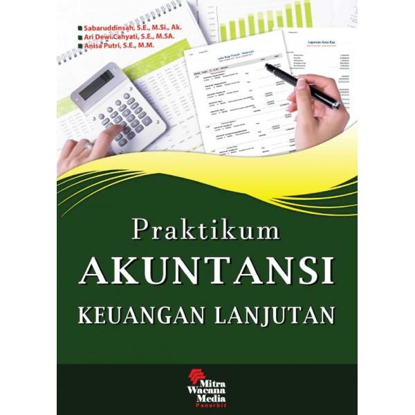 Praktikum Akuntansi Keuangan Lanjutan