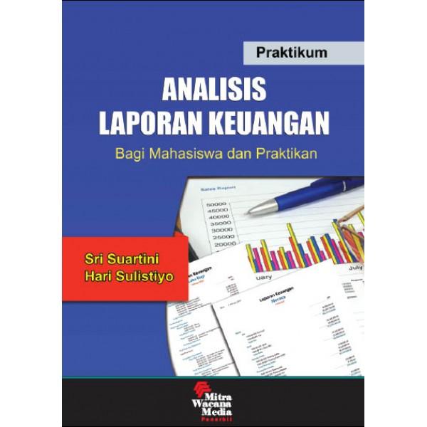 Praktikum Laporan Keuangan Bagi Mahasiswa dan Praktikan