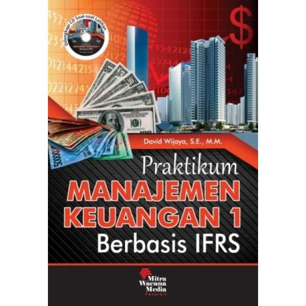 Praktikum Manajemen Keuangan 1 Berbasis IFRS