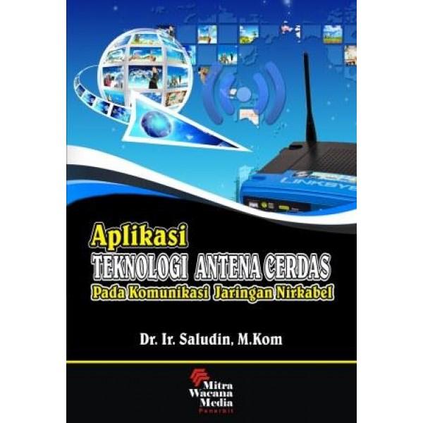 Aplikasi Teknologi Antena Cerdas Pada Komunikasi Jaringan Nirkabel