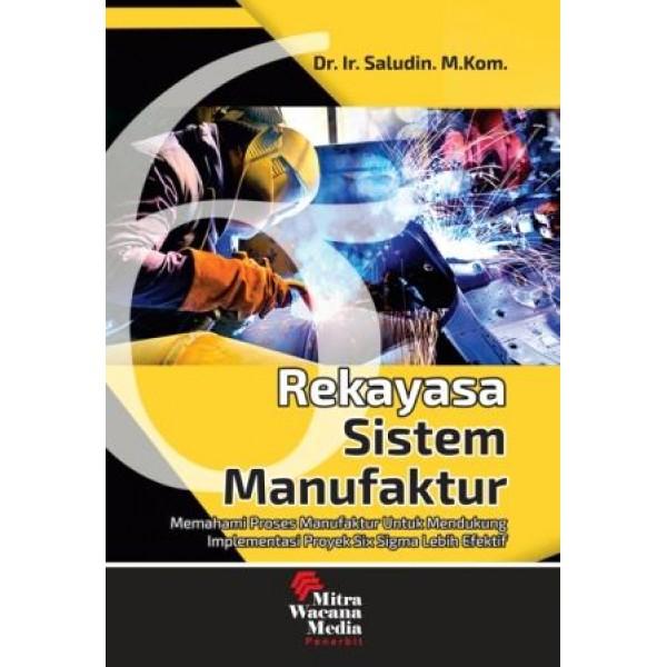 Rekayasa Sistem Manufaktur