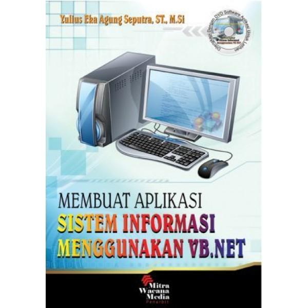 Membuat Aplikasi Sistem Informasi Menggunakan VB.NET
