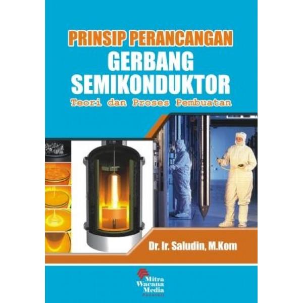 Prinsip Perancangan Gerbang Semikonduktor