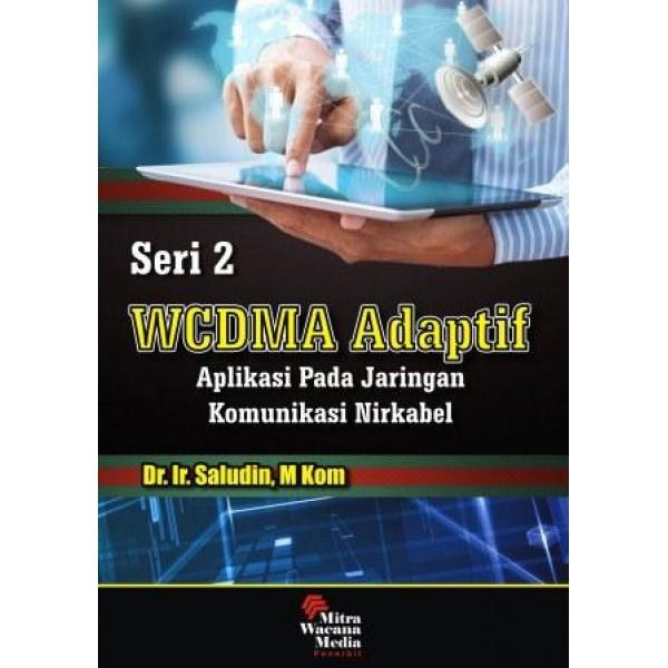 WCDMA Adaptif - Aplikasi pada jaringan komunikasi nirkabel Seri 2
