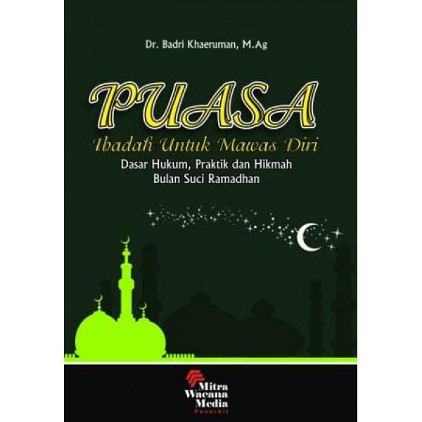 Puasa (Ibadah untuk Mawas Diri)
