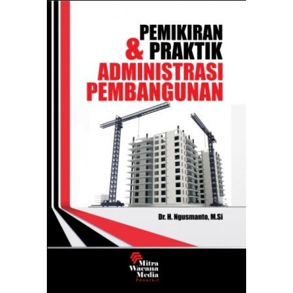 Pemikiran dan Praktik Administrasi Pembangunan